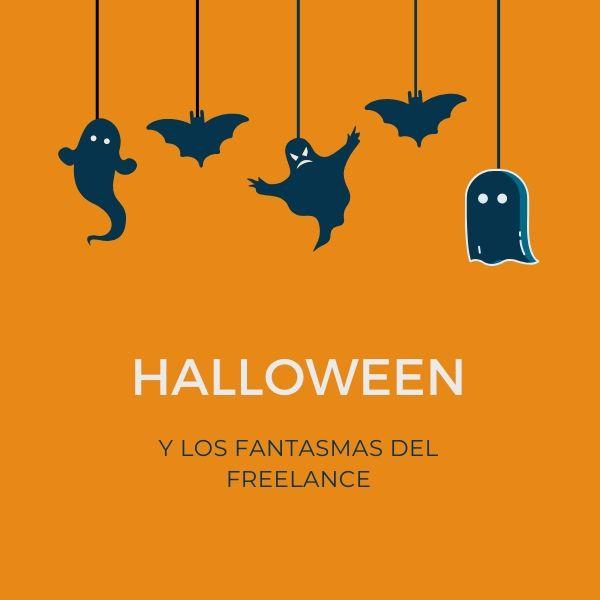 Halloween y los fantasmas del freelance