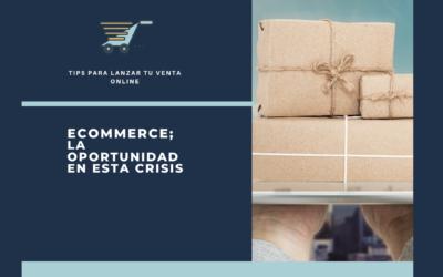 El ecommerce; una oportunidad en la crisis del coronavirus