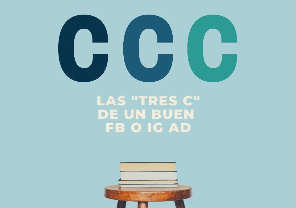 """Las """"tres c"""" de un buen fb o ig ad"""